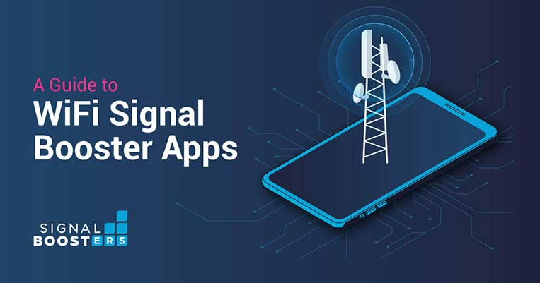A Guide to WiFi Signal Booster Apps