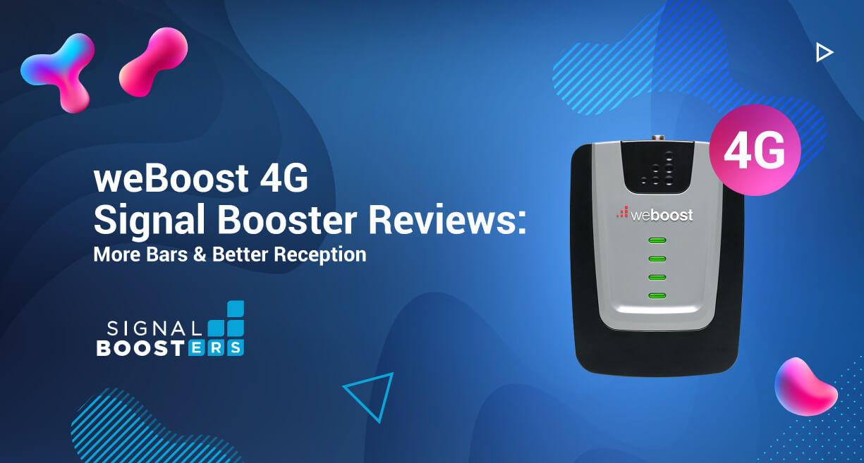 weBoost 4G Signal Booster Reviews: More Bars & Better Reception